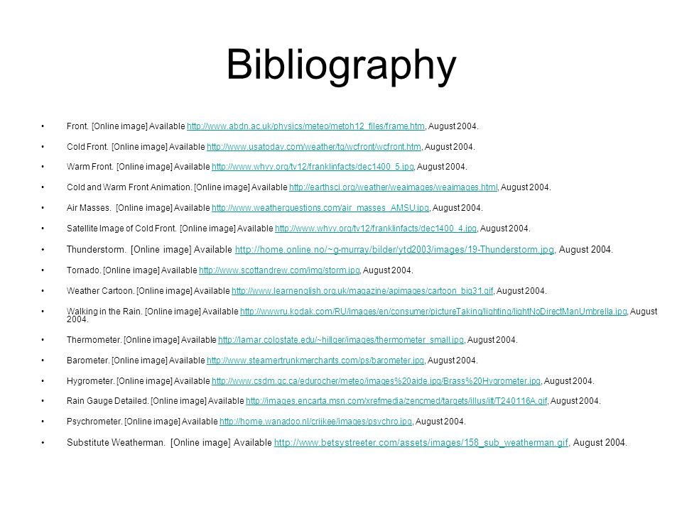 Bibliography Front. [Online image] Available http://www.abdn.ac.uk/physics/meteo/metoh12_files/frame.htm, August 2004.